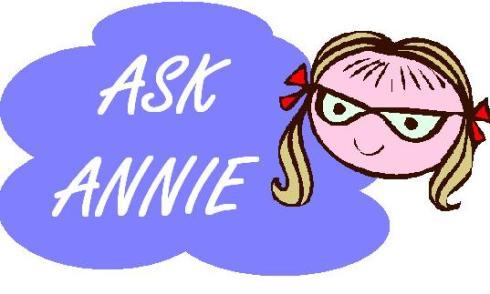 ASK ANNIE